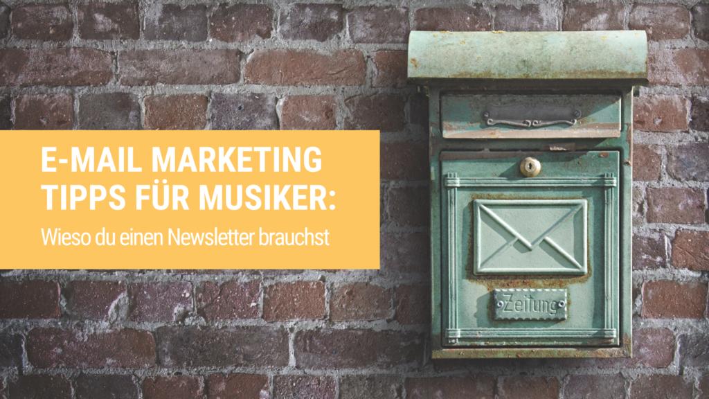 E-Mail Marketing Tipps für Musiker